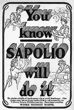 An advertisement for Sapolio, an all purpose cleaner, claims You know Sapolio will do it.