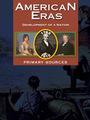 American Eras: Primary Sources, Vol. 5 cover
