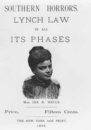 Cover Page, Southern Horrors: Lynch Law in All Its Phases (Ida B. Wells, 1892). Based on her detailed analysis of lynching published in the New York Age, Wellss pamphlet refutes the myth that, by killing African American men,