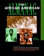 The African American Almanac, ed. 9