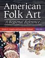 American Folk Art: A Regional Reference cover
