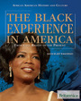 The Black Experience in America: From Civil Rights to the Present cover