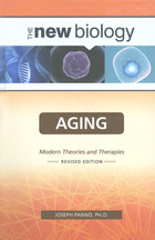 Aging: Modern Theories and Therapies, Rev. ed.