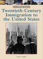 Twentieth-Century Immigration to the United States cover