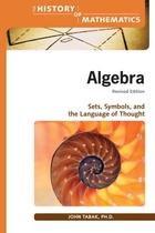 Algebra: Sets, Symbols, and the Language of Thought, Rev. ed.