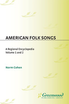 American Folk Songs: A Regional Encyclopedia