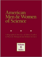 American Men & Women of Science, ed. 23: A Biographical Directory of Today's Leaders in Physical, Biological, and Related Sciences
