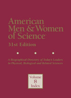 American Men & Women of Science, ed. 31: A Biographical Directory of Today's Leaders in Physical, Biological, and Related Sciences