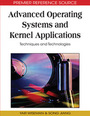 Advanced Operating Systems and Kernel Applications: Techniques and Technologies cover
