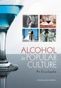 Alcohol in Popular Culture: An Encyclopedia cover