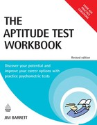 The Aptitude Test Workbook: Discover Your Potential and Improve Your Career Options with Practice Psychometric Tests, Rev. ed.