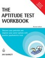 The Aptitude Test Workbook: Discover Your Potential and Improve Your Career Options with Practice Psychometric Tests, Rev. ed. cover