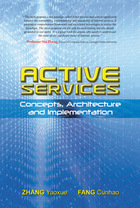 Active Services: Concepts, Architecture and Implementation