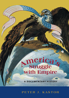 Americas Struggle with Empire: A Documentary History