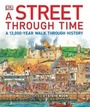 A Street Through Time: A 12,000-Year Walk Through History cover