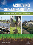 Achieving Sustainability: Visions, Principles, and Practices