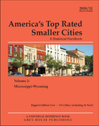 Americas Top-Rated Smaller Cities 2010/11, ed. 8: A Statistical Handbook