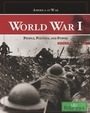 World War I: People, Politics, and Power cover