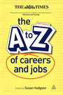 The A to Z of Careers and Jobs, ed. 20 cover