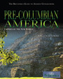 Pre-Columbian America: Empires of the New World cover