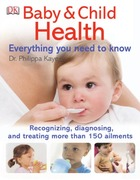 Baby & Child Health: Everything You Need to Know