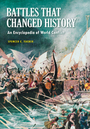 Battles that Changed History: An Encyclopedia of World Conflict cover