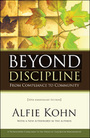 Beyond Discipline: From Compliance to Community, 10th Anniversary ed. cover