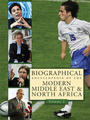 Biographical Encyclopedia of the Modern Middle East and North Africa cover