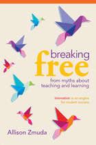 Breaking Free from Myths About Teaching and Learning: Innovation as an Engine for Student Success