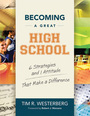 Becoming a Great High School: 6 Strategies and 1 Attitude That Make a Difference cover