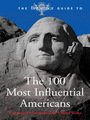 The Britannica Guide to the 100 Most Influential Americans cover