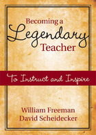 Becoming a Legendary Teacher: To Instruct and Inspire