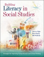 Building Literacy in Social Studies: Strategies for Improving Comprehension and Critical Thinking cover