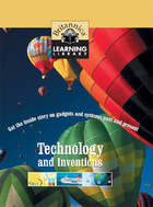 Technology and Inventions: Get the inside story on gadgets and systems past and present