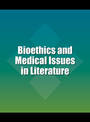 Bioethics and Medical Issues in Literature cover