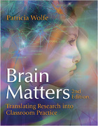 Brain Matters, ed. 2: Translating Research into Classroom Practice