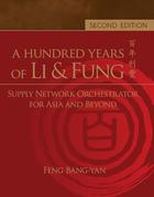 A Hundred Years of Li & Fung, ed. 2, Vol. 1
