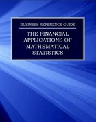 The Financial Applications of Mathematical Statistics