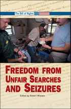 Freedom From Unfair Searches and Seizures