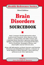 Brain Disorders Sourcebook, ed. 3 cover