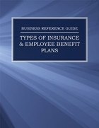 Types of Insurance & Employee Benefit Plans