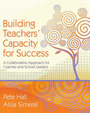 Building Teachers Capacity for Success: A Collaborative Approach�for Coaches and School Leaders cover