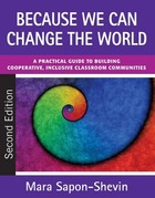 Because We Can Change the World, ed. 2: A Practical Guide to Building Cooperative, Inclusive Classroom Communities