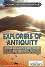 Explorers of Antiquity: From Alexander the Great to Marco Polo cover