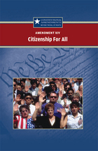 Amendment XIV: Citizenship For All