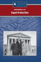 Amendment XIV: Equal Protection
