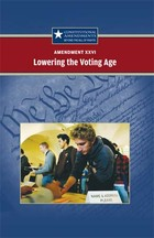 Amendment XXVI: Lowering the Voting Age