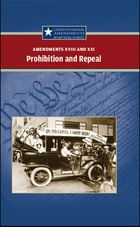 Amendment XVIII and XXI: Prohibition and Repeal
