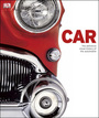 Car: The Definitive Visual History of the Automobile, 1st American ed. cover