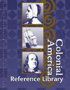 Colonial America Reference Library
